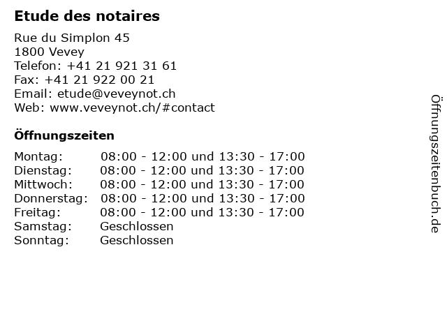 Etude des notaires in Vevey: Adresse und Öffnungszeiten