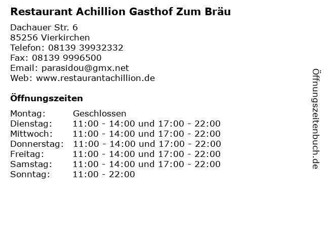 Restaurant Achillion Gasthof Zum Bräu in Vierkirchen: Adresse und Öffnungszeiten