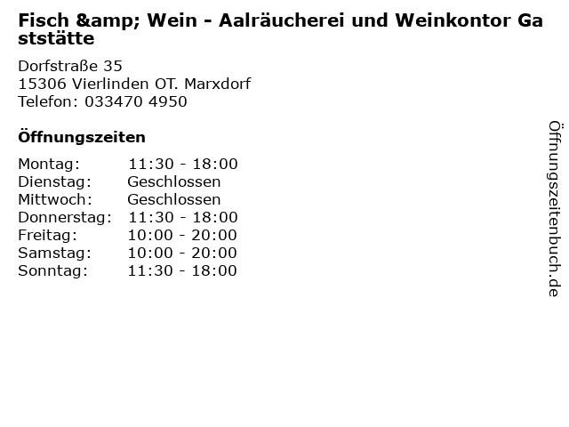 Fisch & Wein - Aalräucherei und Weinkontor Gaststätte in Vierlinden OT. Marxdorf: Adresse und Öffnungszeiten