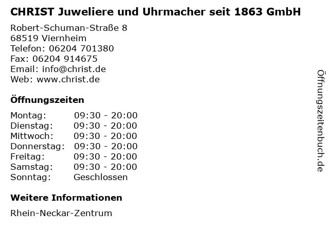 CHRIST Juweliere und Uhrmacher seit 1863 GmbH in Viernheim: Adresse und Öffnungszeiten