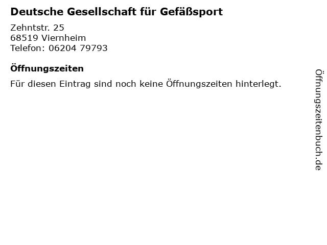 Deutsche Gesellschaft für Gefäßsport in Viernheim: Adresse und Öffnungszeiten