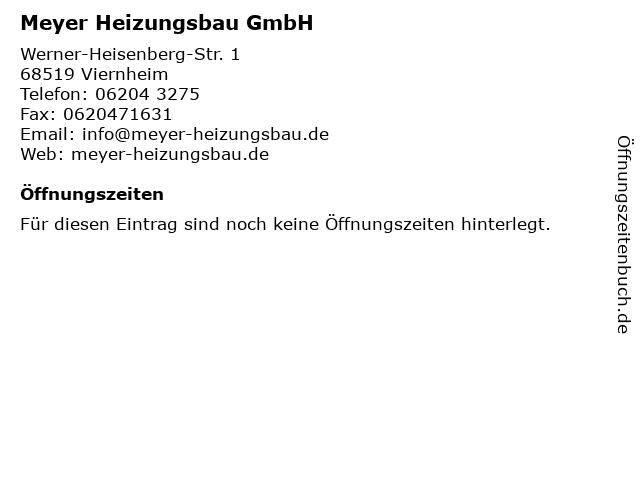 Meyer Heizungsbau GmbH in Viernheim: Adresse und Öffnungszeiten