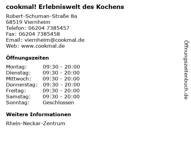 cookmal! Erlebniswelt des Kochens in Viernheim: Adresse und Öffnungszeiten