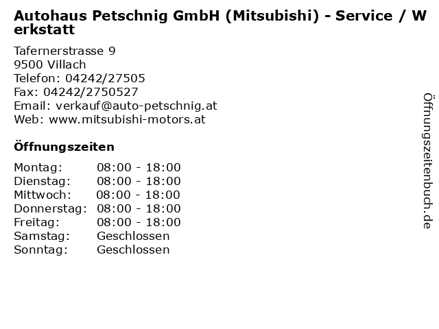 Autohaus Petschnig GmbH (Mitsubishi) - Service / Werkstatt in Villach: Adresse und Öffnungszeiten