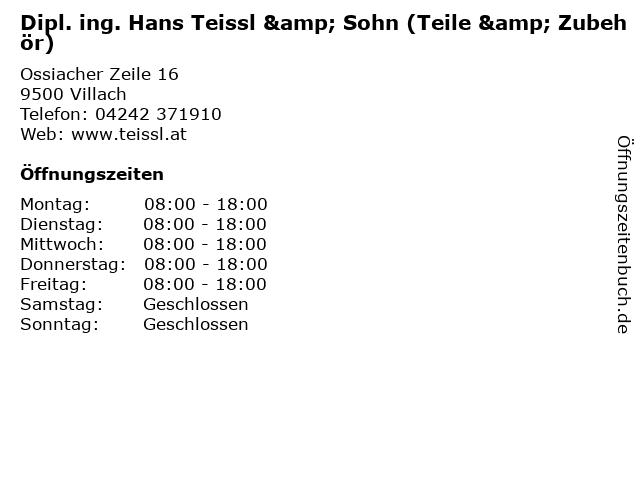 Dipl. ing. Hans Teissl & Sohn (Teile & Zubehör) in Villach: Adresse und Öffnungszeiten