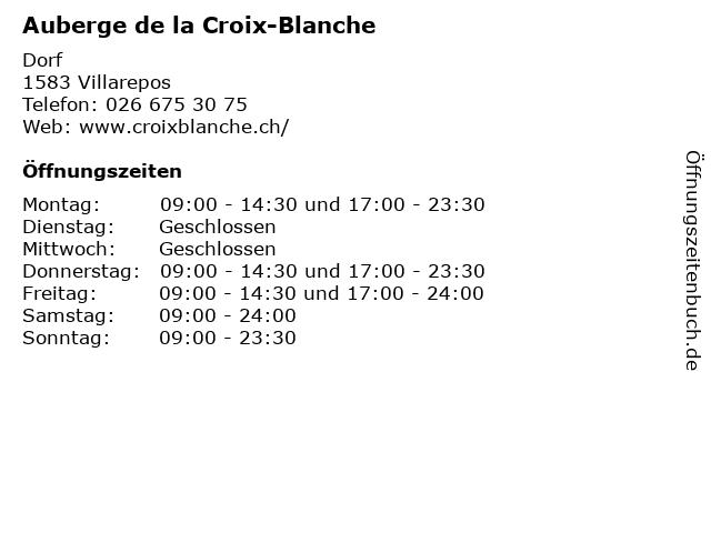 Auberge de la Croix-Blanche in Villarepos: Adresse und Öffnungszeiten
