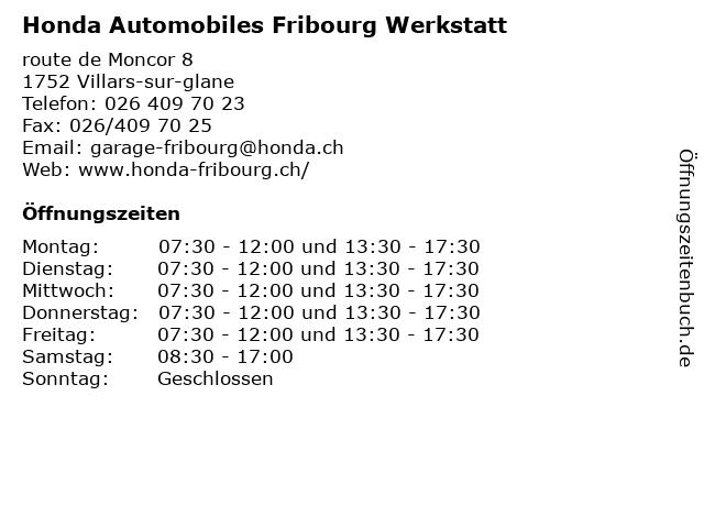 Honda Automobiles Fribourg Werkstatt in Villars-sur-glane: Adresse und Öffnungszeiten