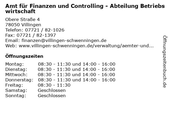 Amt für Finanzen und Controlling - Abteilung Betriebswirtschaft in Villingen: Adresse und Öffnungszeiten