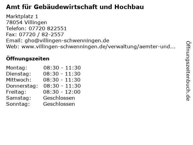 Amt für Gebäudewirtschaft und Hochbau in Villingen: Adresse und Öffnungszeiten