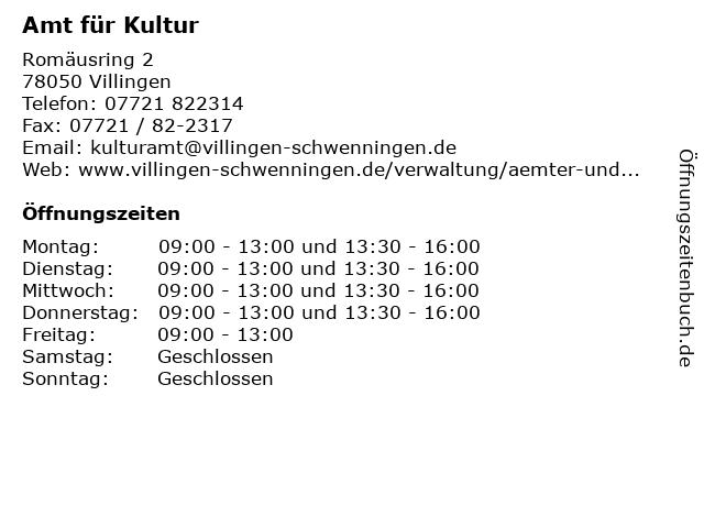 Amt für Kultur in Villingen: Adresse und Öffnungszeiten