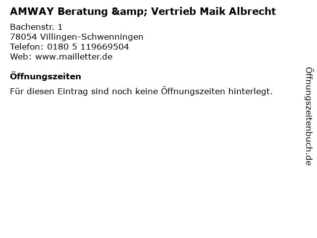 AMWAY Beratung & Vertrieb Maik Albrecht in Villingen-Schwenningen: Adresse und Öffnungszeiten