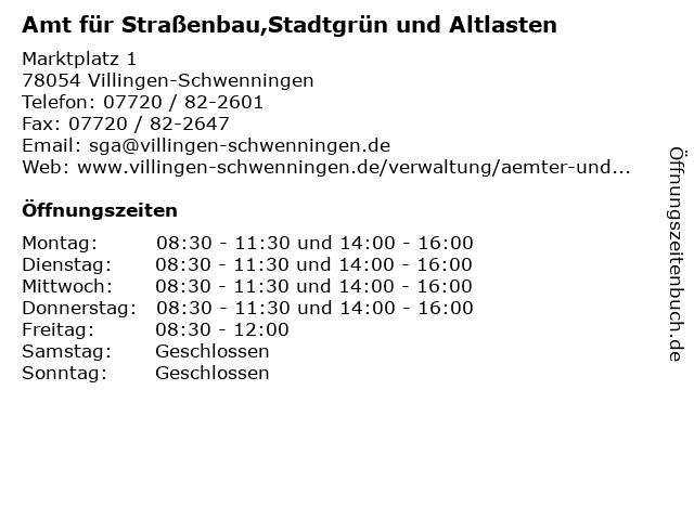 Amt für Straßenbau,Stadtgrün und Altlasten in Villingen-Schwenningen: Adresse und Öffnungszeiten