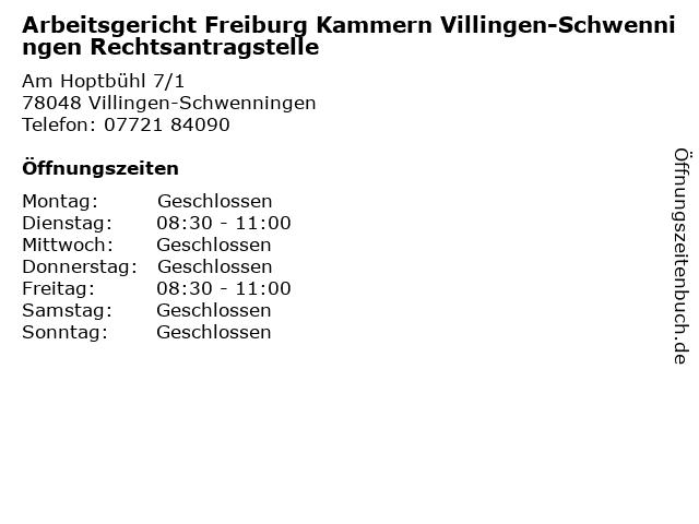 Arbeitsgericht Freiburg Kammern Villingen-Schwenningen Rechtsantragstelle in Villingen-Schwenningen: Adresse und Öffnungszeiten