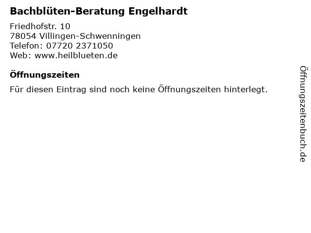 Bachblüten-Beratung Engelhardt in Villingen-Schwenningen: Adresse und Öffnungszeiten