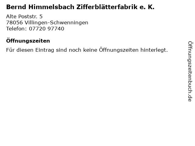Bernd Himmelsbach Zifferblätterfabrik e. K. in Villingen-Schwenningen: Adresse und Öffnungszeiten
