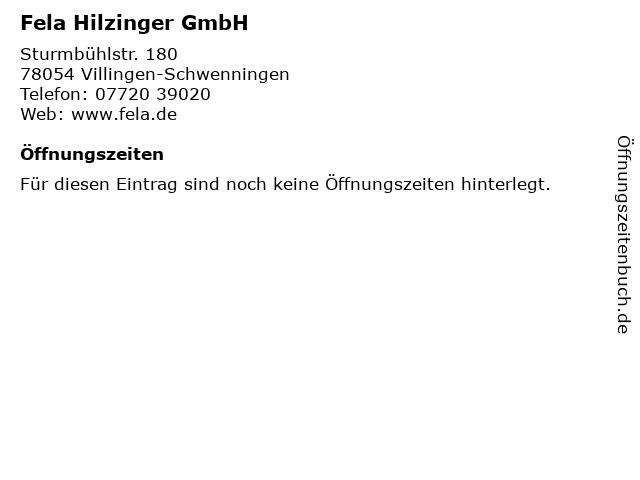 Fela Hilzinger GmbH in Villingen-Schwenningen: Adresse und Öffnungszeiten