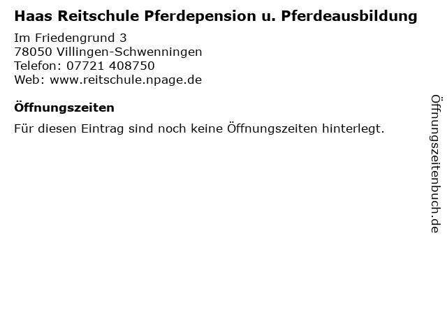 Haas Reitschule Pferdepension u. Pferdeausbildung in Villingen-Schwenningen: Adresse und Öffnungszeiten