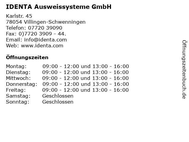 IDENTA Ausweissysteme GmbH in Villingen-Schwenningen: Adresse und Öffnungszeiten