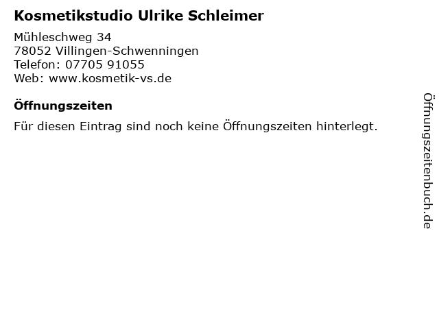 Kosmetikstudio Ulrike Schleimer in Villingen-Schwenningen: Adresse und Öffnungszeiten