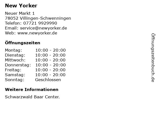 New Yorker Deutschland GmbH in Villingen-Schwenningen: Adresse und Öffnungszeiten