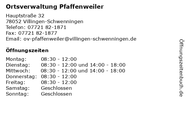 Ortsverwaltung Pfaffenweiler in Villingen-Schwenningen: Adresse und Öffnungszeiten