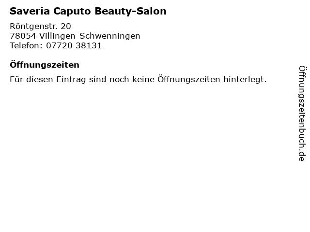 Saveria Caputo Beauty-Salon in Villingen-Schwenningen: Adresse und Öffnungszeiten