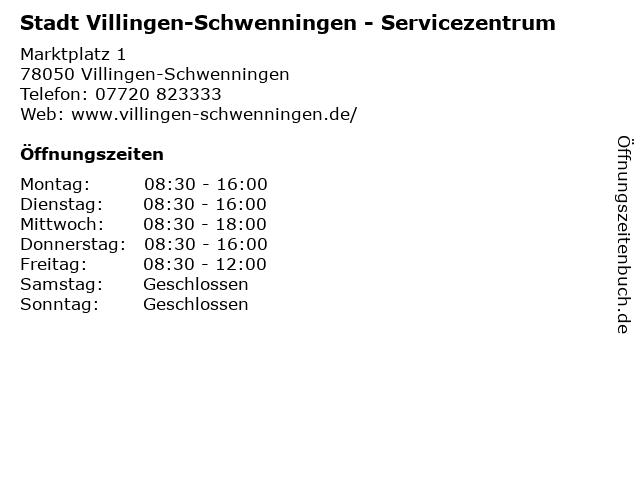 Stadt Villingen-Schwenningen - Servicezentrum in Villingen-Schwenningen: Adresse und Öffnungszeiten