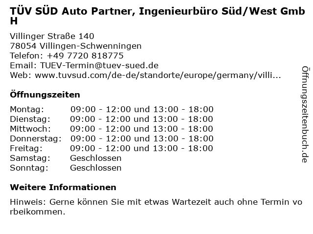 TÜV SÜD Auto Partner, Ingenieurbüro Süd/West GmbH in Villingen-Schwenningen: Adresse und Öffnungszeiten