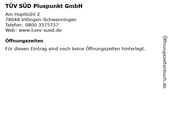 TÜV SÜD Pluspunkt GmbH in Villingen-Schwenningen: Adresse und Öffnungszeiten