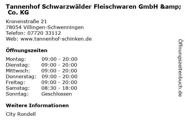 Tannenhof Schwarzwälder Fleischwaren GmbH & Co. KG in Villingen-Schwenningen: Adresse und Öffnungszeiten