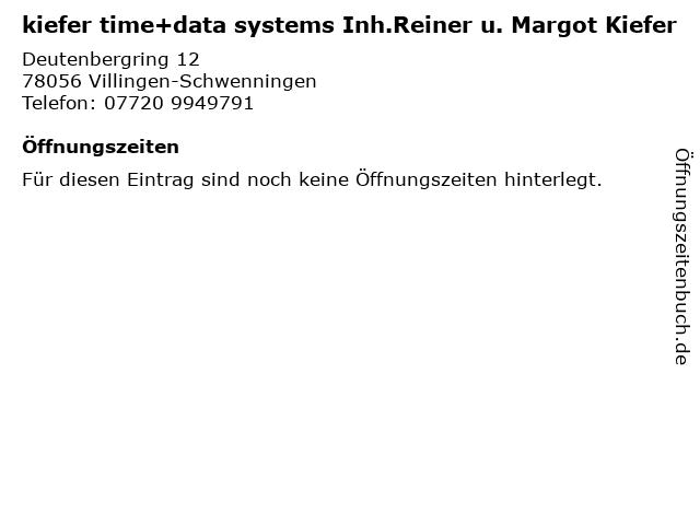 kiefer time+data systems Inh.Reiner u. Margot Kiefer in Villingen-Schwenningen: Adresse und Öffnungszeiten