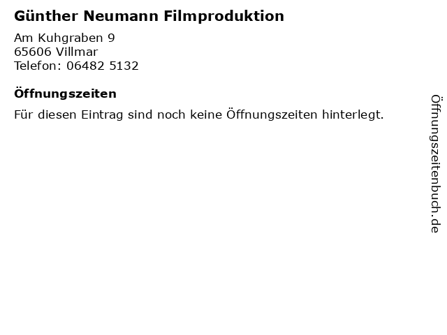Günther Neumann Filmproduktion in Villmar: Adresse und Öffnungszeiten