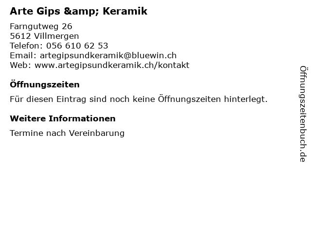 Arte Gips & Keramik in Villmergen: Adresse und Öffnungszeiten