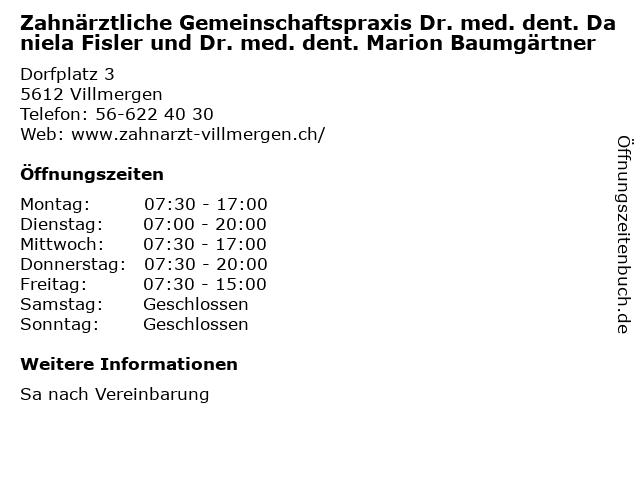 Zahnärztliche Gemeinschaftspraxis Dr. med. dent. Daniela Fisler und Dr. med. dent. Marion Baumgärtner in Villmergen: Adresse und Öffnungszeiten