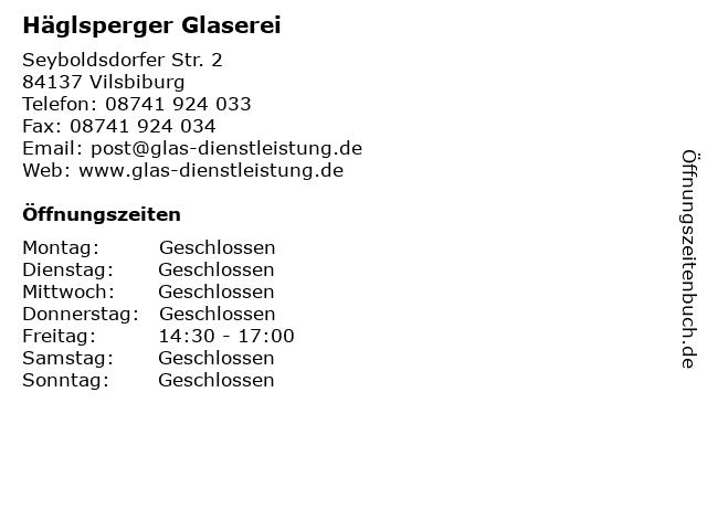 Häglsperger Glaserei in Vilsbiburg: Adresse und Öffnungszeiten