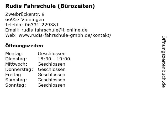 Rudis Fahrschule (Bürozeiten) in Vinningen: Adresse und Öffnungszeiten
