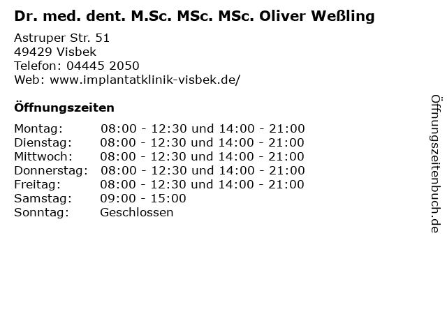 Dr. med. dent. M.Sc. MSc. MSc. Oliver Weßling in Visbek: Adresse und Öffnungszeiten