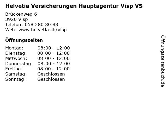 Helvetia Versicherungen Hauptagentur Visp VS in Visp: Adresse und Öffnungszeiten