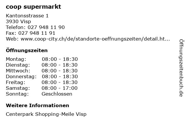 coop supermarkt in Visp: Adresse und Öffnungszeiten