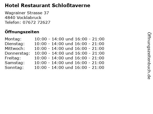 Hotel Restaurant Schloßtaverne in Vocklabruck: Adresse und Öffnungszeiten