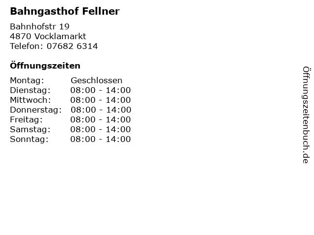 Bahngasthof Fellner in Vocklamarkt: Adresse und Öffnungszeiten