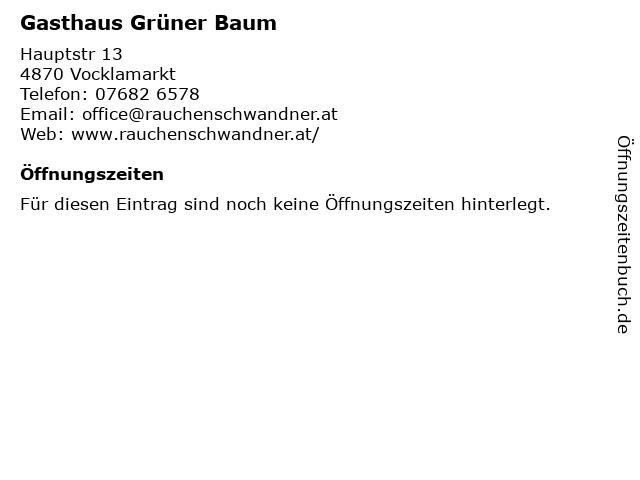Gasthaus Grüner Baum in Vocklamarkt: Adresse und Öffnungszeiten