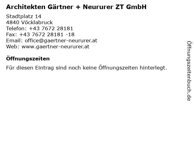 Architekten Gärtner + Neururer ZT GmbH in Vöcklabruck: Adresse und Öffnungszeiten