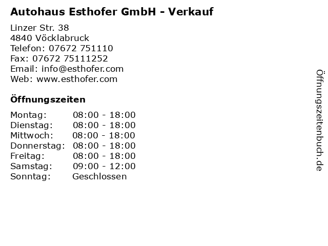 Autohaus Esthofer GmbH - Verkauf in Vöcklabruck: Adresse und Öffnungszeiten