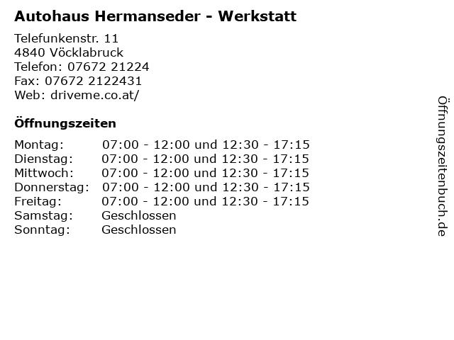 Autohaus Hermanseder - Werkstatt in Vöcklabruck: Adresse und Öffnungszeiten