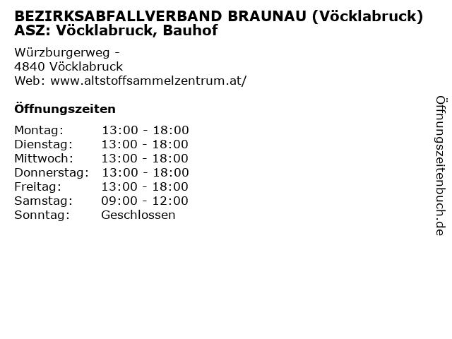 BEZIRKSABFALLVERBAND BRAUNAU (Vöcklabruck) ASZ: Vöcklabruck, Bauhof in Vöcklabruck: Adresse und Öffnungszeiten