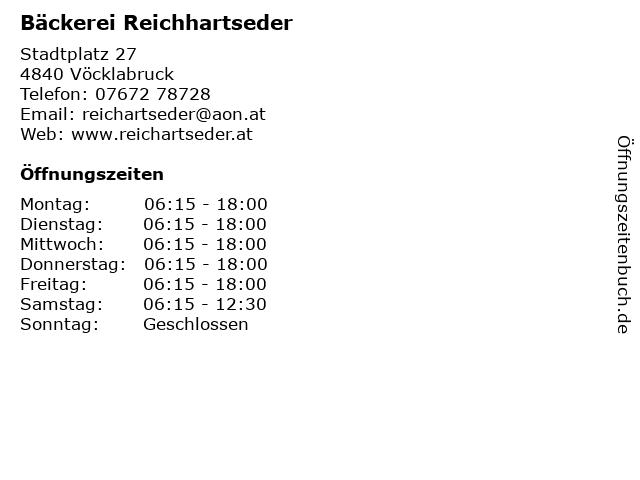 Bäckerei Reichhartseder in Vöcklabruck: Adresse und Öffnungszeiten
