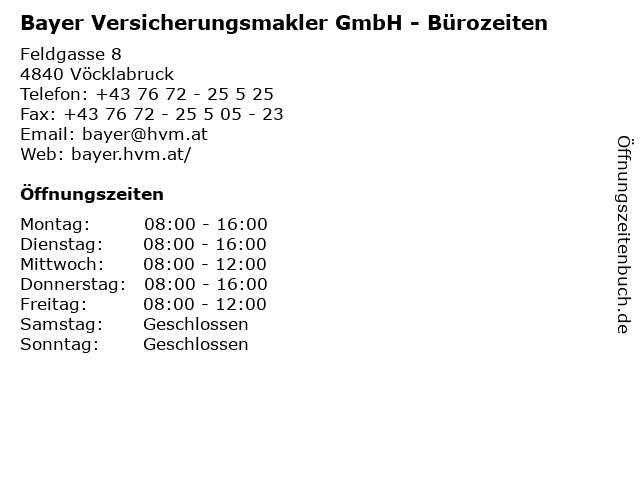 Bayer Versicherungsmakler GmbH - Bürozeiten in Vöcklabruck: Adresse und Öffnungszeiten