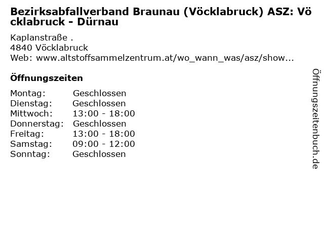 Bezirksabfallverband Braunau (Vöcklabruck) ASZ: Vöcklabruck - Dürnau in Vöcklabruck: Adresse und Öffnungszeiten