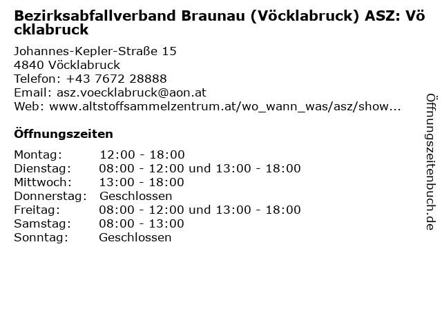 Bezirksabfallverband Braunau (Vöcklabruck) ASZ: Vöcklabruck in Vöcklabruck: Adresse und Öffnungszeiten